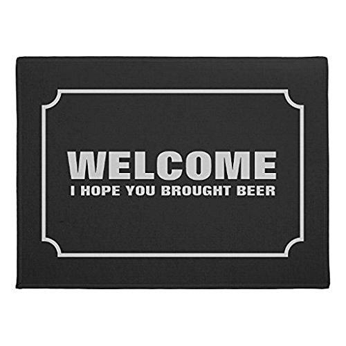 Mr Six Custom Welcome I Hope You Brought Beer IndoorOutdoor Doormat Rugs Floor Mat Top Fabric Non-Slip Rubber Backing Entryways Carpet 236 X 157 Inch