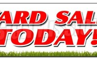 YARD-SALE-TODAY-BANNER-SIGN-household-tools-new-used-furniture-toys-16.jpg